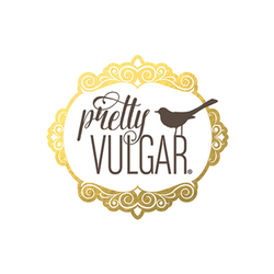 Pretty Vulgar Badge