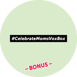 Celebrate Moms BONUS Badge