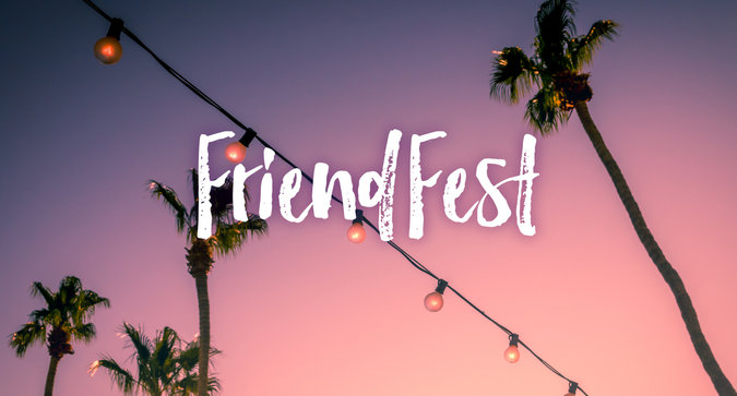 Our FriendFest Contest is Live