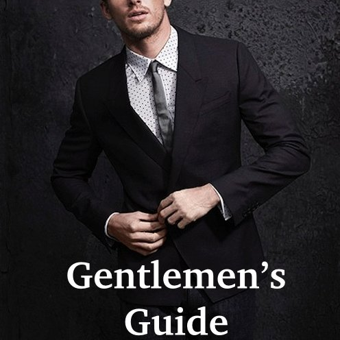 The Gentlemen's Guide to Being Dapper: The Smell of Success