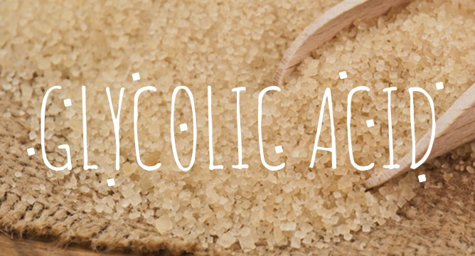 Ingredient Breakdown: Glycolic Acid