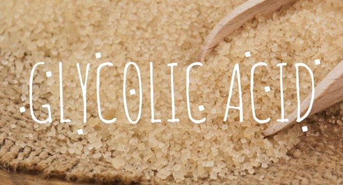 Ingredient Breakdown: Glycolic Acid