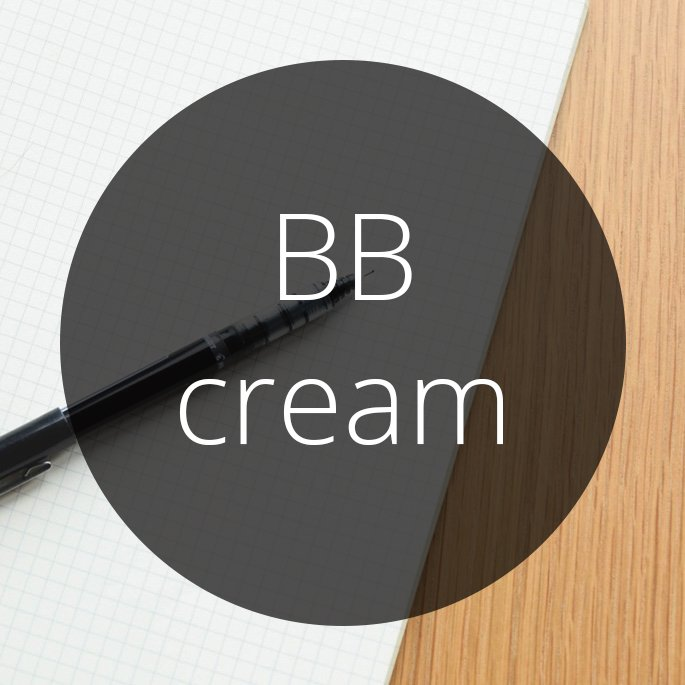 Word of the Day: BB Cream