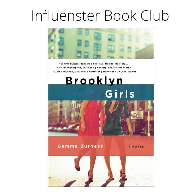 Influenster Book Club: Brooklyn Girls