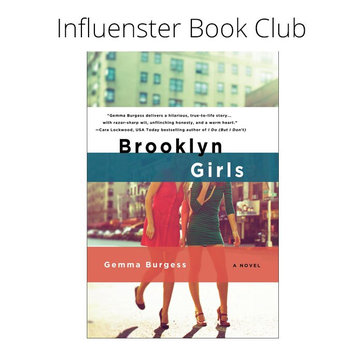 Influenster Book Club: Brooklyn Girls