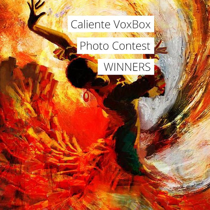 Hot off the Press! The #CalienteVoxBox Photo Contest Winners!