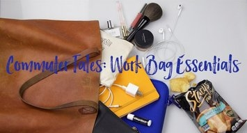 Commuter Tales: Work Bag Essentials