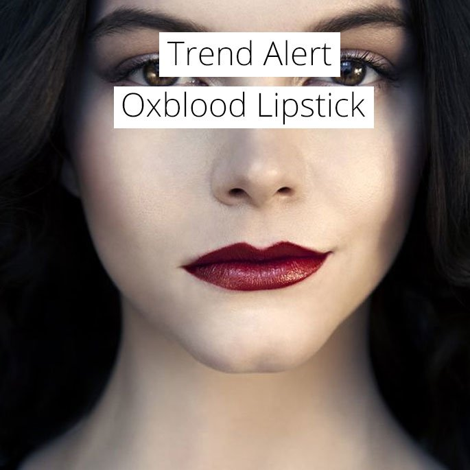 Trend Alert: Oxblood Lips