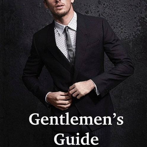 The Gentlemen's Guide to Being Dapper: Retailers & You