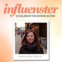Influenster Women in STEM Scholarship Winner Spotlight: Jenny Fan