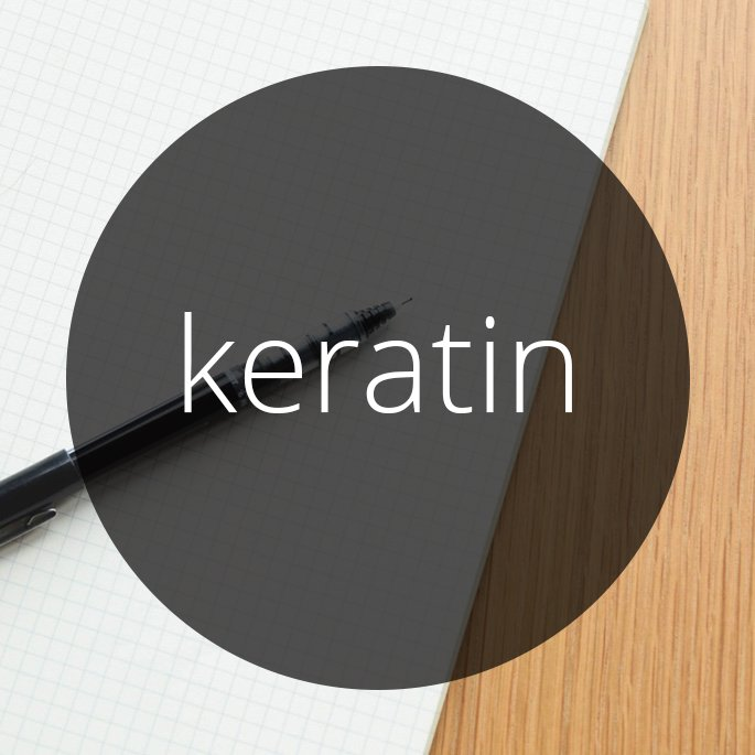 Word of the Day: Keratin