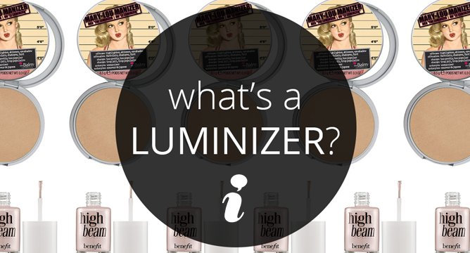 What's a Luminizer, and How Do I Use It?