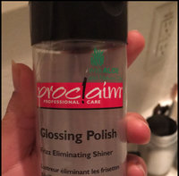 Proclaim Glossing Polish 6 oz. uploaded by Kayla J.