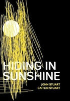 Hiding in Sunshine by John Stuart & Caitlin Stuart uploaded by Amanda W.