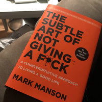 The Subtle Art of Not Giving a F*ck: A Counterintuitive Approach to Living a Good Life uploaded by Nikki N.