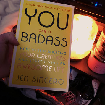 Photo of You Are a Badass: How to Stop Doubting Your Greatness and Start Living an Awesome Life uploaded by Nicole L.