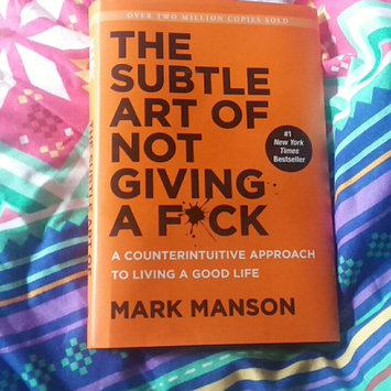 Photo of The Subtle Art of Not Giving a F*ck: A Counterintuitive Approach to Living a Good Life uploaded by Sara M.