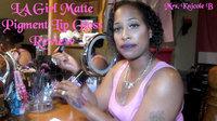 L.A. Girl Matte Pigment Lipgloss uploaded by Knicole B.