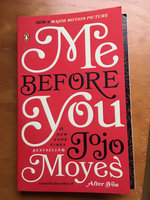 Me Before You by Jojo Moyes uploaded by Olivia M.
