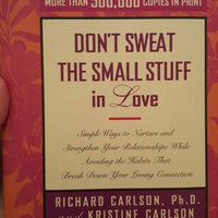 Don't Sweat the Small Stuff in Love (Paperback) uploaded by Jessica M.