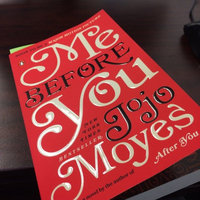Me Before You by Jojo Moyes uploaded by Kellie G.