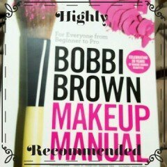 Bobbi Brown Makeup Manual: For Everyone from Beginner to Pro uploaded by Angela T.