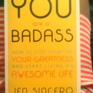 Photo of You Are a Badass: How to Stop Doubting Your Greatness and Start Living an Awesome Life uploaded by Joy W.