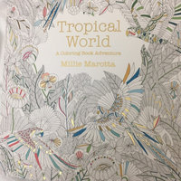 Tropical World: A Coloring Book Adventure uploaded by Camille P.