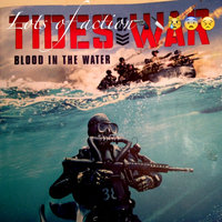 Tides of War #1: Blood in the Water uploaded by Veronica P.