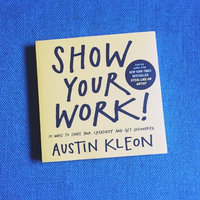 Show Your Work!: 10 Ways to Share Your Creativity and Get Discovered uploaded by Dee R.