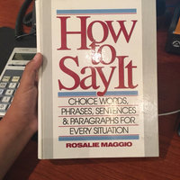 How to Say It: Choice Words, Phrases, Sentences & Paragraphs for Every Situation uploaded by Michelle Z.