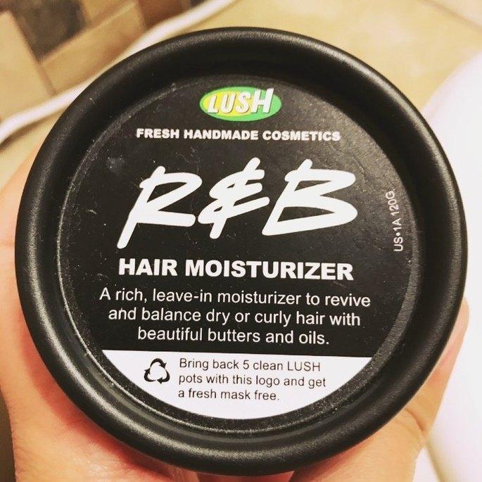 Lush R & B Hair Moisturizer uploaded by Cassy N.