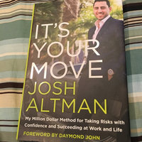 It's Your Move: My Million Dollar Method for Taking Risks with Confidence and Succeeding at Work and Life uploaded by Brian F.