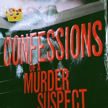 Photo of Confessions of a Murder Suspect uploaded by Denise R.