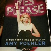 Yes Please by Amy Poehler uploaded by Evalyn C.