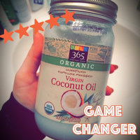 365 Everyday Value® Coconut Oil Extra Virgin Organic Unrefined (14 Fl Oz) uploaded by Fiona M.