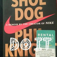 Shoe Dog: A Memoir by the Creator of Nike uploaded by Caitlyn E.
