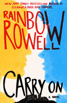 Carry On by Rainbow Powell