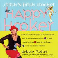 Storey Publishing-Stitch 'n Bitch Crochet: The H