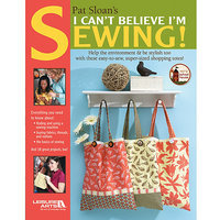 Leisure Arts-I Can't Believe I'm Sewing!