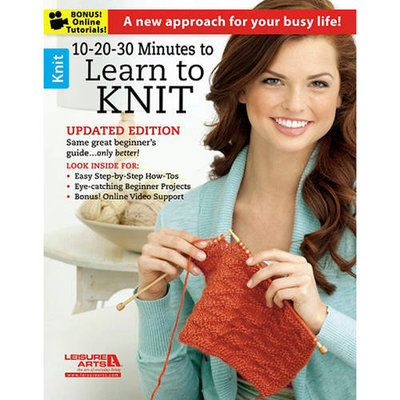 Leisure Arts-10-20-30 Minutes To Learn To Knit