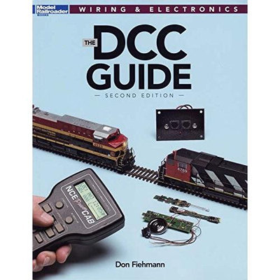 Kalmbach Publishing Company Kalmbach 12488 The DCC Guide, 2nd Edition Book, How it Works, Wiring, Decoders KALZ2488