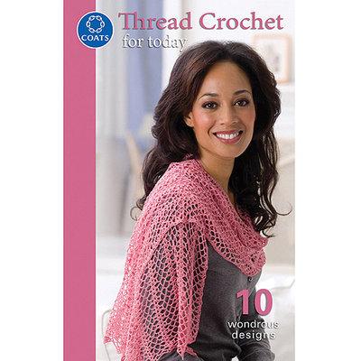 Coats: Crochet & Floss Coats & Clark Books-Thread Crochet For Today