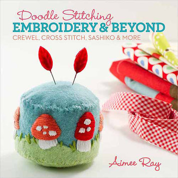 Sterling Publishing Lark Books-Doodle Stitching: Embroidery & Beyond