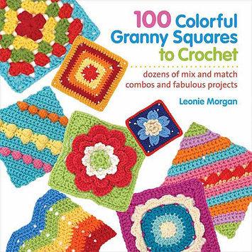 Macmillan Publishing Company 100 Colorful Granny Squares To Crochet