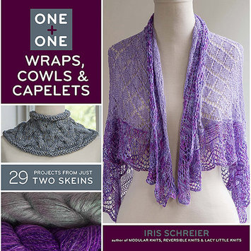 Sterling Publishing Lark Books-One + One Wraps Cowls & Capelets