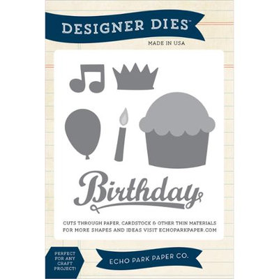 Echo Park Paper Echo Park Dies-Happy Birthday