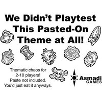 Asmadi Games 17 We Didnt Playtest This Pasted-On Theme