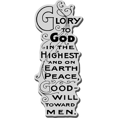 Stampendous Christmas Cling Rubber Stamp-Glory To God