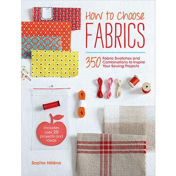 F & W Media David & Charles Books-How To Choose Fabrics